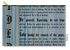 Desiderata 14 Carry-all Pouch by Wendy Wilton
