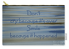 Don't Cry.....1 Carry-all Pouch by Wendy Wilton