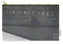 Freedom Is Not Free Carry-all Pouch