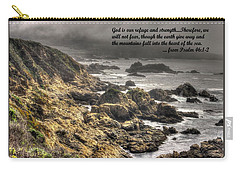 God - Our Refuge And Strength Though The Mountains Fall Into The Sea - From Psalm 46.1-2 - Big Sur Carry-all Pouch