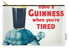 Have A Guinness When You're Tired Carry-all Pouch
