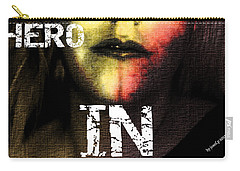 Carry-all Pouch featuring the photograph Hero In Part One by Sir Josef - Social Critic - ART