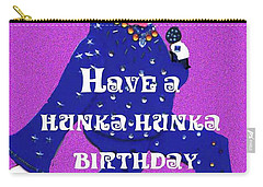 Hunka Hunka Birthday Carry-all Pouch
