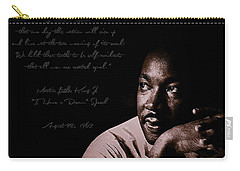 I Have A Dream Carry-all Pouch