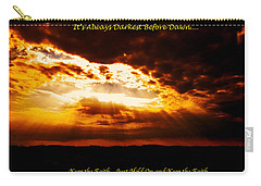 Inspirational It's Always Darkest Just Before Dawn Carry-all Pouch