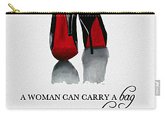 It's The Shoe That Carries The Woman Carry-all Pouch by Rebecca Jenkins