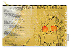Janis Joplin Song Lyrics Bobby Mcgee Carry-all Pouch by Nola Lee Kelsey