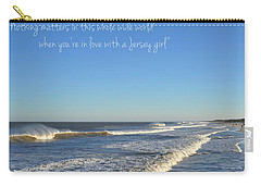 Jersey Girl Seaside Heights Quote Carry-all Pouch by Terry DeLuco