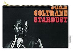 John Coltrane -  Stardust Carry-all Pouch