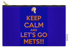 Carry-all Pouch featuring the photograph Keep Calm And Lets Go Mets by James Kirkikis