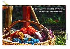 Carry-all Pouch featuring the photograph Life Is Just A Basket Of Yarn by Lesa Fine
