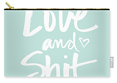 Love And Shit Carry-all Pouch
