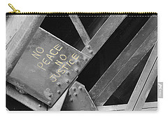 Carry-all Pouch featuring the photograph No Peace No Justice by Patricia Babbitt