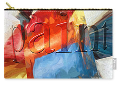 Carry-all Pouch featuring the digital art Paint by Margie Chapman