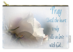 Carry-all Pouch featuring the photograph Pray For Love by Jean OKeeffe Macro Abundance Art