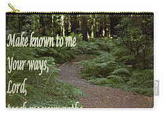Psalm  - Paths Carry-all Pouch by Sharon Elliott