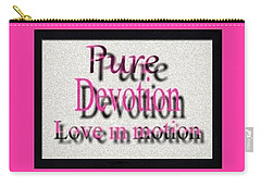 Pure Devotion Carry-all Pouch by Catherine Lott