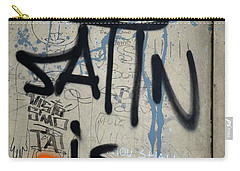 Carry-all Pouch featuring the photograph 'satin Is Satan' Graffiti - Bucharest Romania by Imran Ahmed