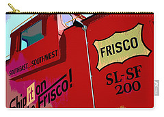 Ship It On The Frisco Carry-all Pouch