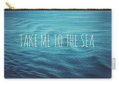 Take Me To The Sea Carry-all Pouch by Nastasia Cook