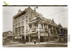 The Monterey Hotel 1904 The Goldstine Block Building 1906 Photo  Carry-all Pouch