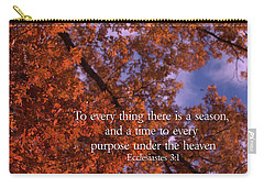There Is A Season Ecclesiastes Carry-all Pouch