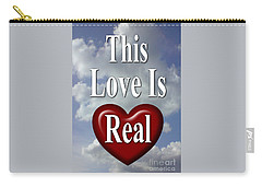 This Love Is Real Carry-all Pouch