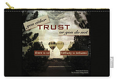 Trust Carry-all Pouch by Mark David Gerson