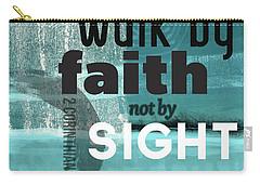 Walk By Faith- Contemporary Christian Art Carry-all Pouch