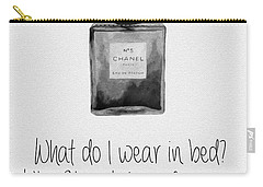 What Do I Wear In Bed? Black And White Carry-all Pouch