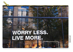 Worry Less Live More  Carry-all Pouch