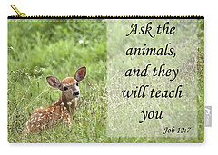 Carry-all Pouch featuring the photograph Ask The Animals by Jeannette Hunt