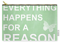 Everything For A Reason Carry-all Pouch by Linda Woods
