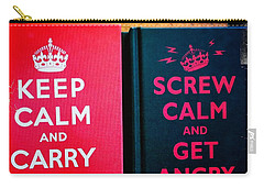 Carry-all Pouch featuring the photograph Keep Calm And Carry On by Nina Prommer