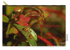 Carry-all Pouch featuring the photograph The Ladies Gathering by Vicki Ferrari