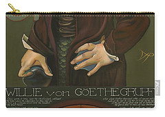 Willie Von Goethegrupf Carry-all Pouch by Patrick Anthony Pierson
