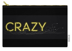 Crazy - Neon Sign 3 Carry-all Pouch