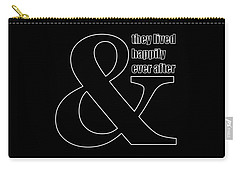 And They Lived Happily Ever After Carry-all Pouch