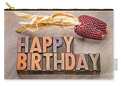 Happy Birthday Greetings Card In Wood Type Carry-all Pouch