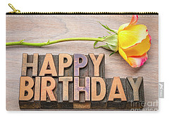 Happy Birthday Greetings In Wood Type Carry-all Pouch