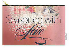 Seasoned With Love Carry-all Pouch