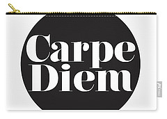 Seize The Day - Carpe Diem Carry-all Pouch