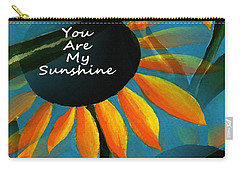 You Are My Sunshine Carry-all Pouch by Kathleen Sartoris