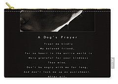 A Dog's Prayer Carry-all Pouch by Angela Rath
