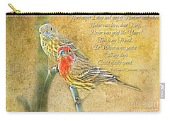 A Pair Of Housefinches With Verse Part 2 - Digital Paint Carry-all Pouch by Debbie Portwood
