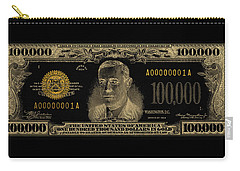 Carry-all Pouch featuring the digital art U.s. One Hundred Thousand Dollar Bill - 1934 $100000 Usd Treasury Note In Gold On Black  by Serge Averbukh