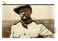 Carry-all Pouch featuring the photograph Colonel Theodore Roosevelt by War Is Hell Store