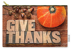 give thanks - Thanksgiving concept  Carry-all Pouch