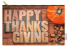 Happy Thanksgiving Greeting Card Carry-all Pouch