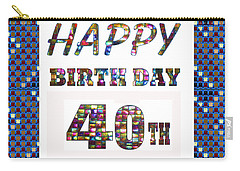 40th Happy Birthday Greeting Cards Pillows Curtains Phone Cases Tote By Navinjoshi Fineartamerica Carry-all Pouch
